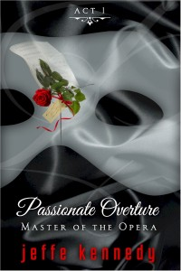 Master of the Opera, Act 1 Passionate Overture (ebook) small