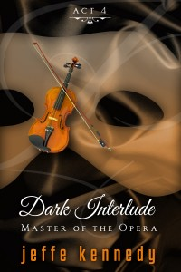 Master of the Opera, Act4 Dark Interlude (ebook)