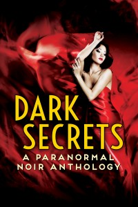 Dark Secrets No Authors