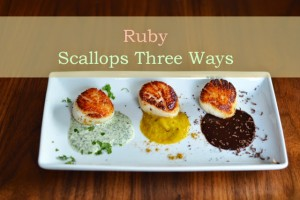 ruby-scallops-three-ways-label